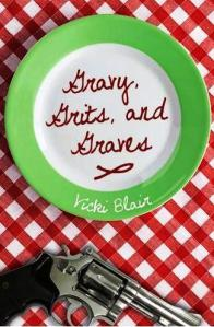 Gravy, Grits, and Graves by Vikci Blair